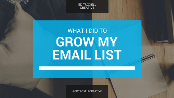 What I did to grow my email list