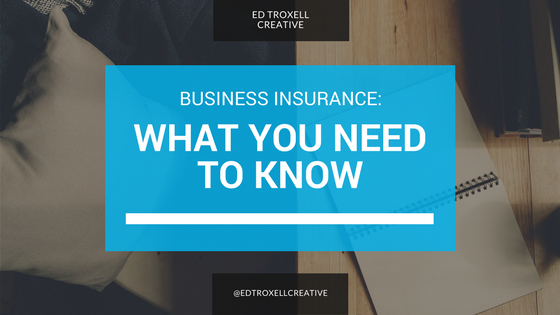 Business insurance: What you need to know